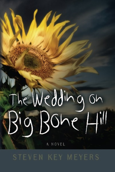 The Wedding on Big Bone Hill, a novel