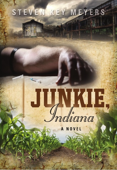 Junkie, Indiana; a novel