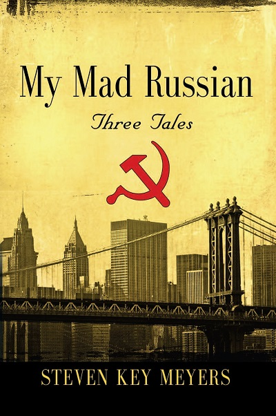 My Mad Russian, three tales
