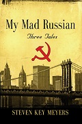 My Mad Russian: Three Tales
