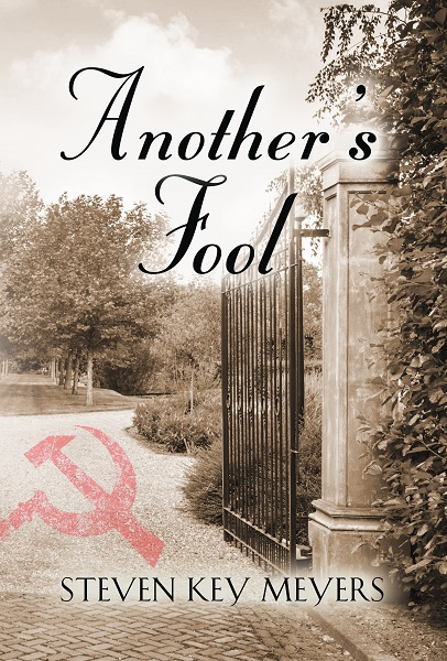 Another's Fool, a novel