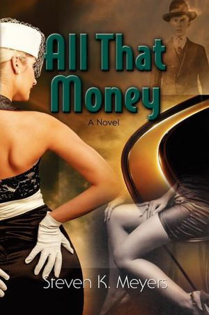 All That Money, a novel