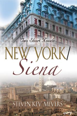 New York / Siena, two short novels