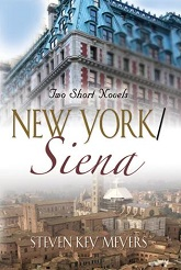 New York / Siena, two short novels;